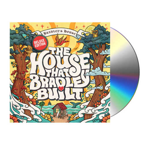 The House That Bradley Built (Deluxe Edition) CD