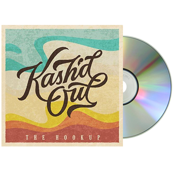Kash'd Out - The Hookup CD