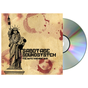 Sabotage Soundsystem - The Boto Machine Gun CD