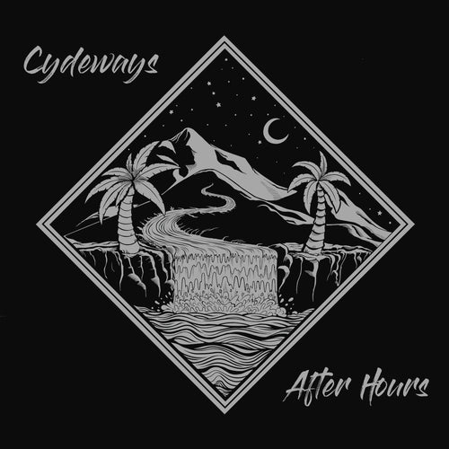 Cydeways - After Hours Digital