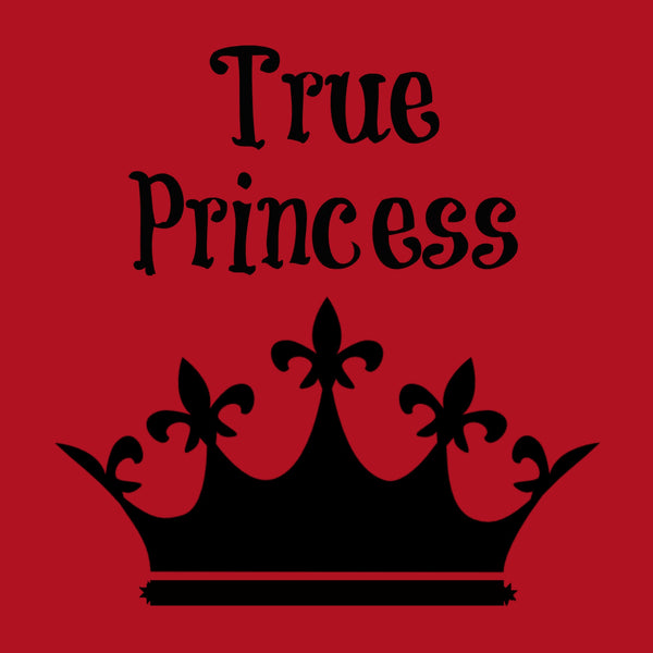 """True Princess"" Toddler T-shirt Red w/Black Print"