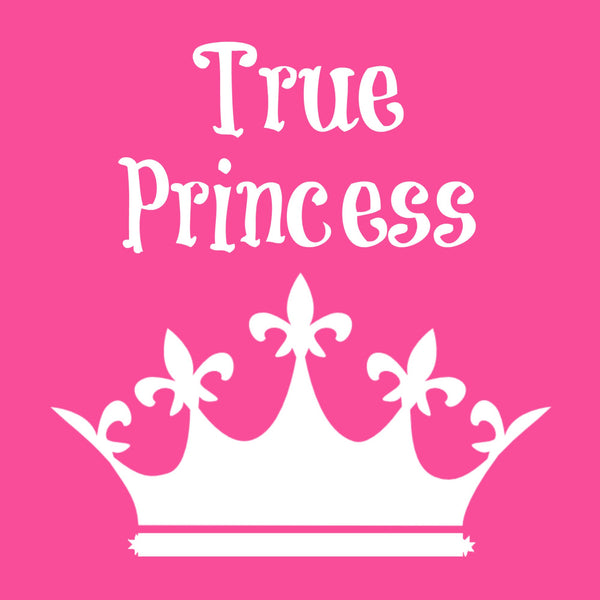 """True Princess"" Toddler T-shirt Pink w/White Print"
