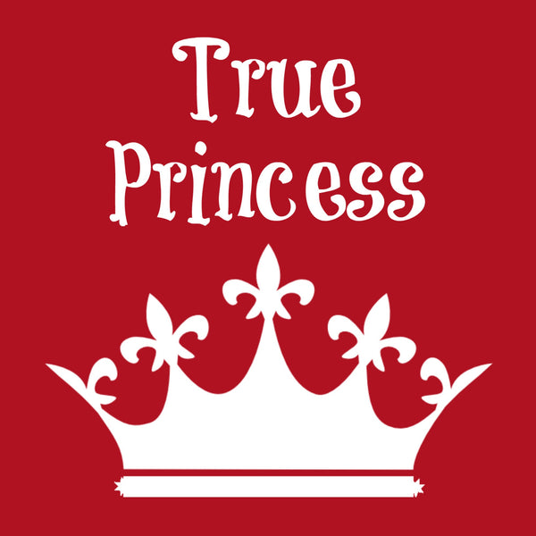 """True Princess"" Toddler T-shirt Red w/White Print"
