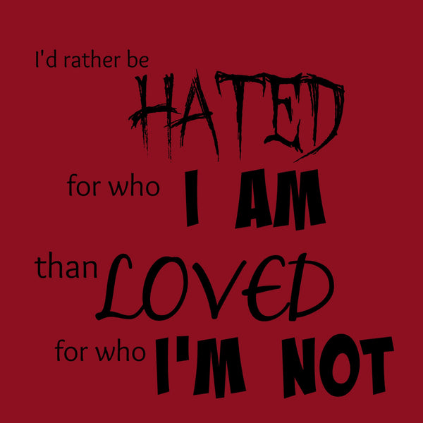 """Rather Be Hated"" Women's T-shirt Red w/Black Print"