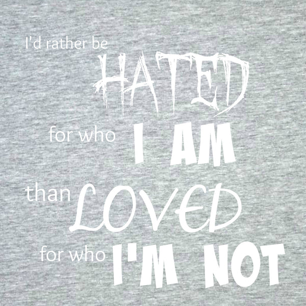 """Rather Be Hated"" Women's T-shirt Gray w/White Print"