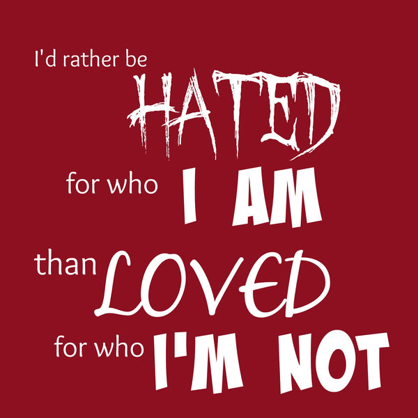 """Rather Be Hated"" Women's T-shirt Red w/White Print"