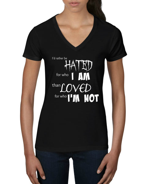 """Rather Be Hated"" Women's V-Neck T-shirt Black w/White Print"