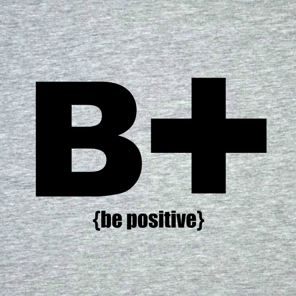 """Be Positive"" Men's T-shirt Gray w/Black Print"