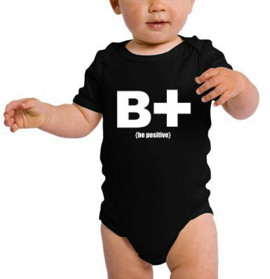 """Be Positive"" Infant Onesie Black w/White Print"