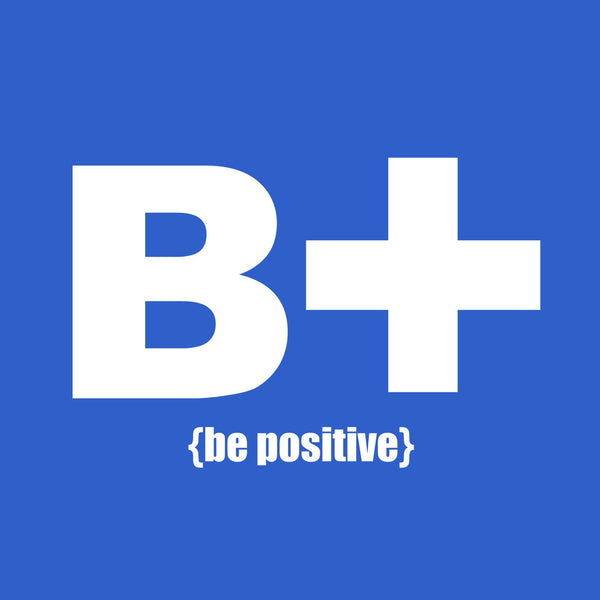 """Be Positive"" Youth T-shirt Blue w/White Print"