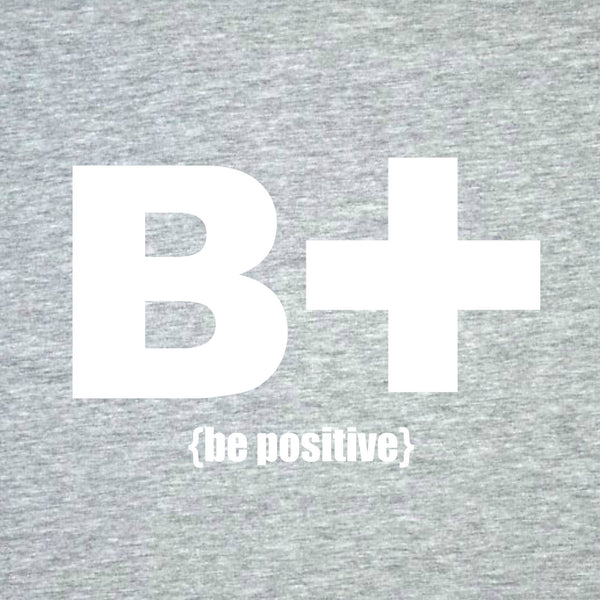 """Be Positive"" Men's T-shirt Gray w/White Print"