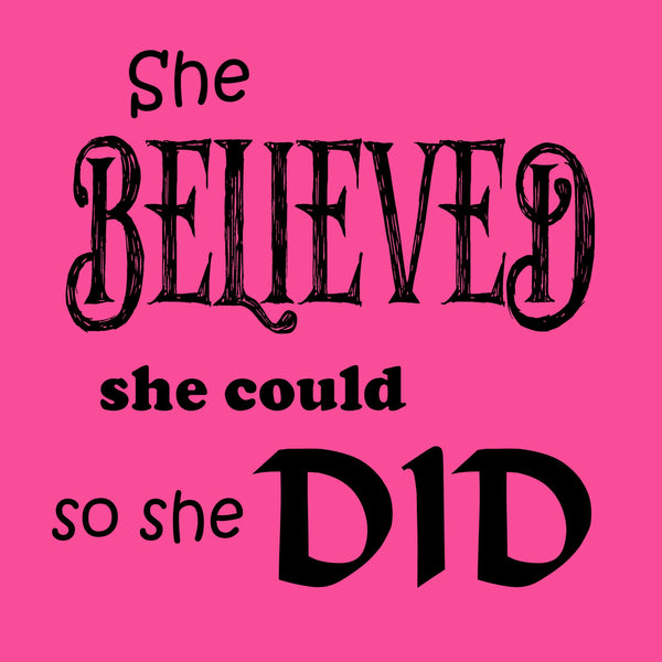 """She Believed"" Youth T-shirt Pink w/Black Print"