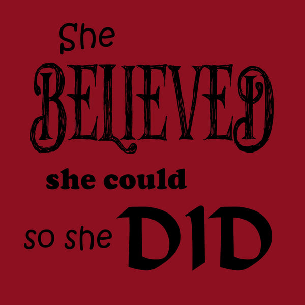 """She Believed"" Women's T-shirt Red w/Black Print"