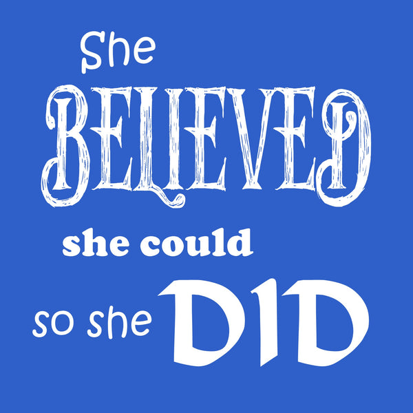 """She Believed"" Youth T-shirt Blue w/White Print"