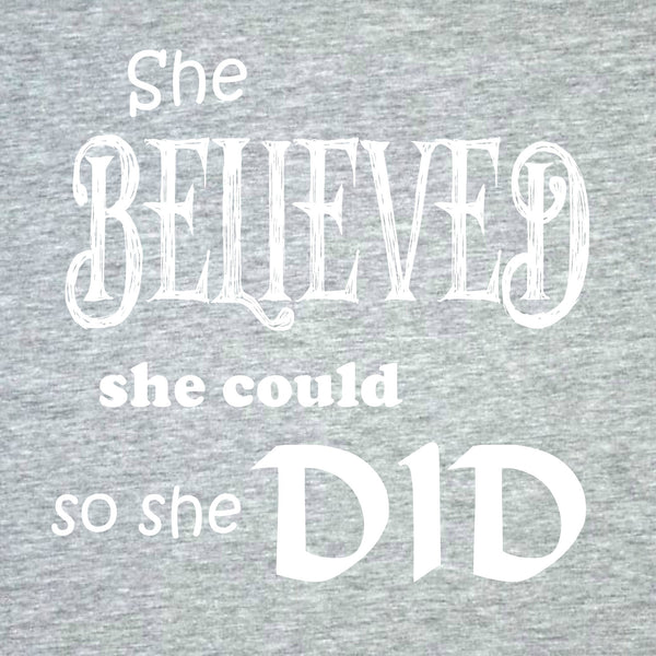 """She Believed"" Women's T-shirt Gray w/White Print"