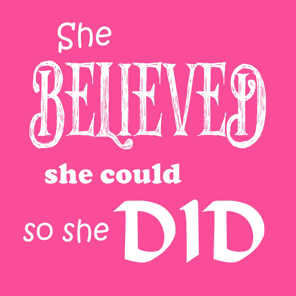 """She Believed"" Youth T-shirt Pink w/White Print"