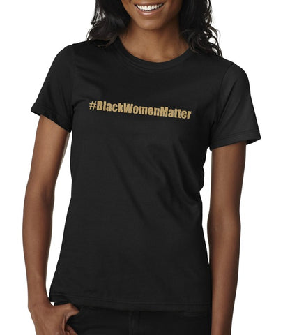 "Urban Mommy Unisex ""#BlackWomenMatter"" T-shirt"