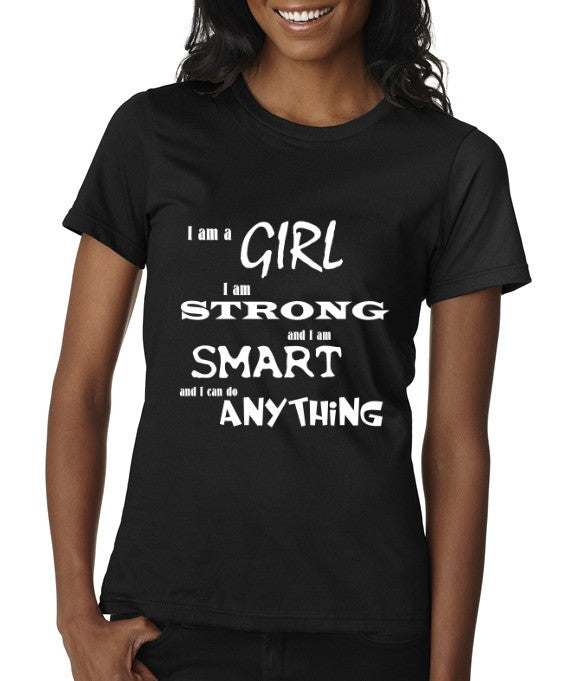"""I Am A Girl"" Women's Scoop Neck T-shirt Black w/White Print"
