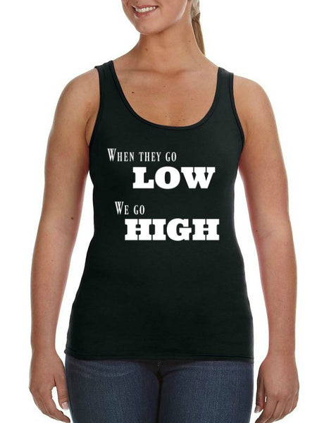 """We Go High"" Women's Tank Black w/White Print"