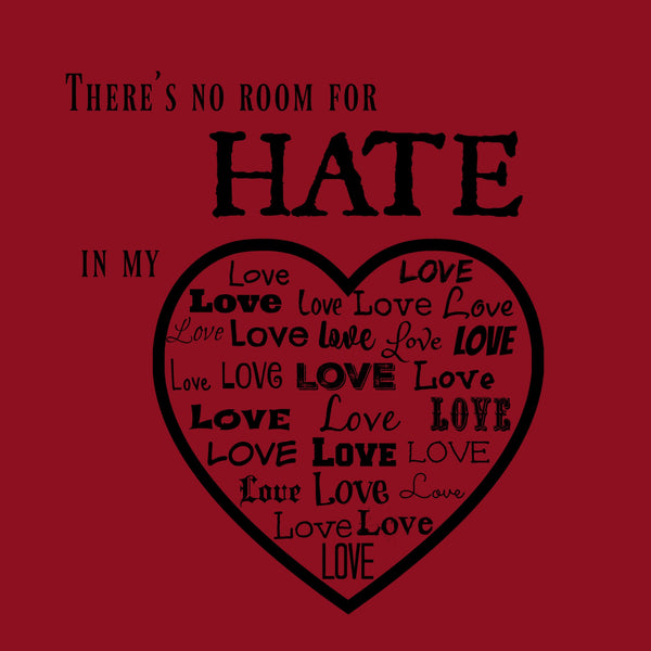 """No Room For Hate"" Men's T-shirt Red w/Black Print"