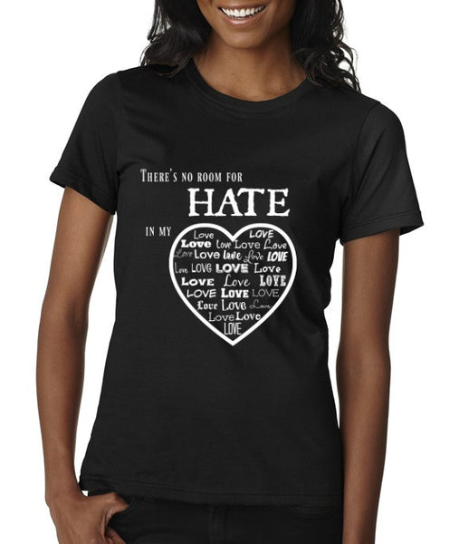 """No Room For Hate"" Women's Scoop Neck T-shirt Black w/White Print"