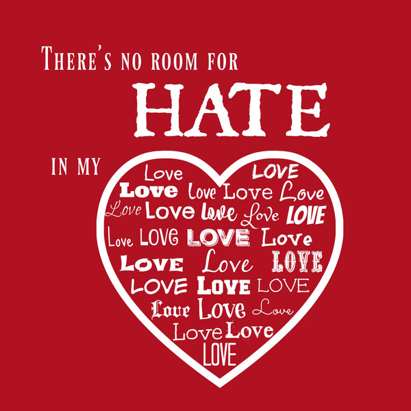 """No Room For Hate"" Youth T-shirt Red w/White Print"