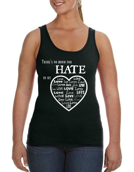 """No Room For Hate"" Women's Tank Black w/White Print"