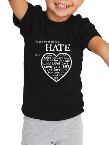"""No Room For Hate"" Toddler T-shirt Black w/White Print"