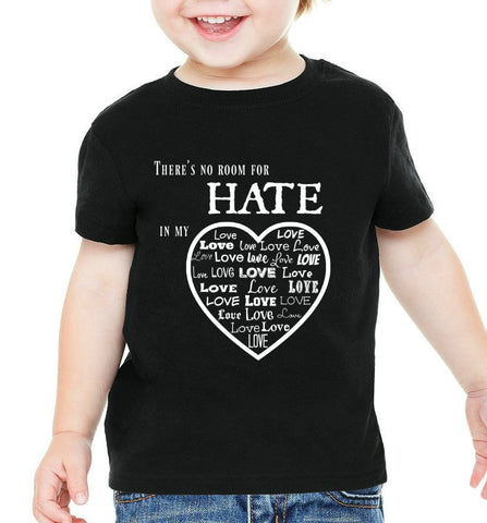"""No Room For Hate"" Infant T-shirt Black w/White Print"