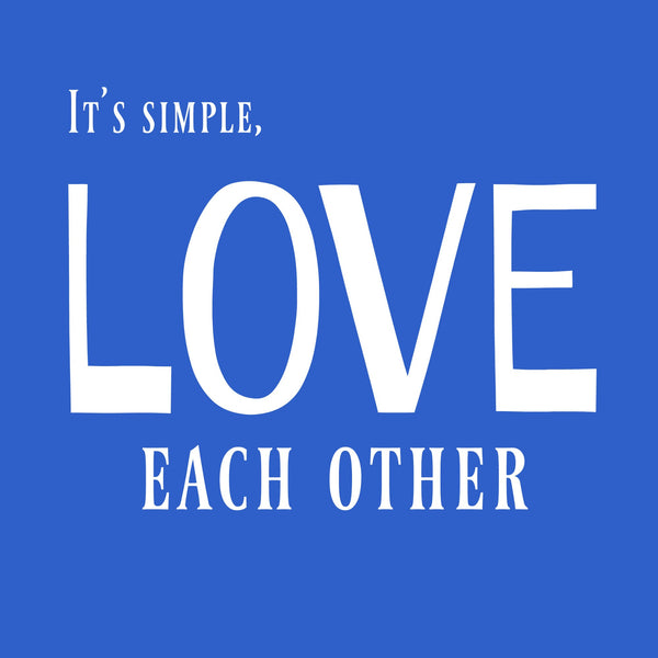 """Love Each Other"" Toddler T-shirt Blue w/White Print"