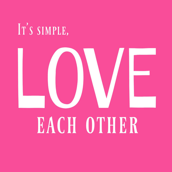 """Love Each Other"" Toddler T-shirt Pink w/White Print"