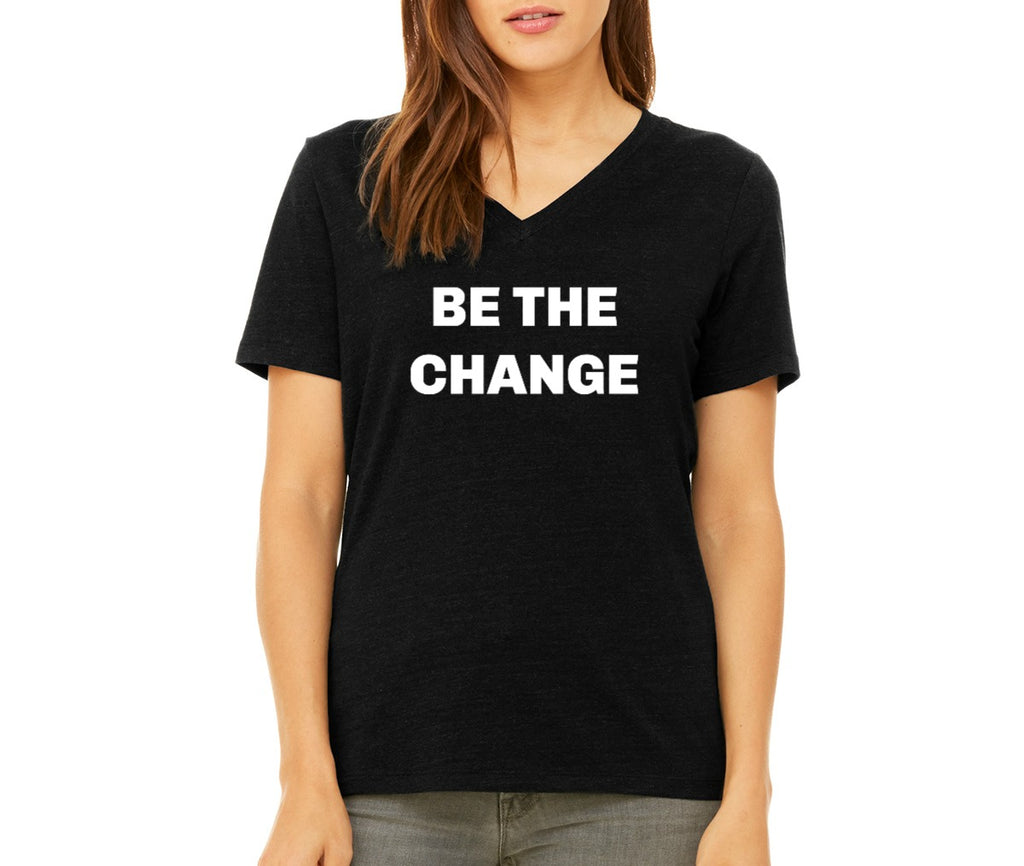 "Women's ""Be the Change"" T-shirt"