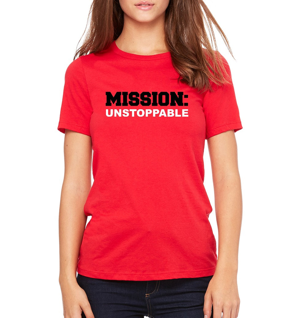 "JLP Women's ""Mission: Unstoppable"" T-shirt"
