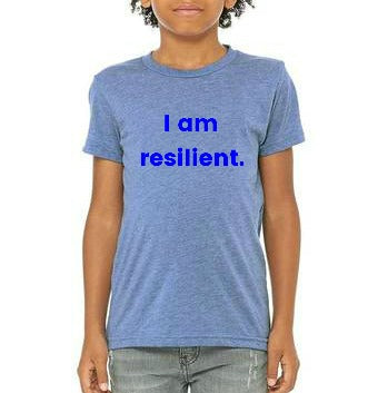 "Resilient Me Youth ""I Am Resilient"" T-shirt"