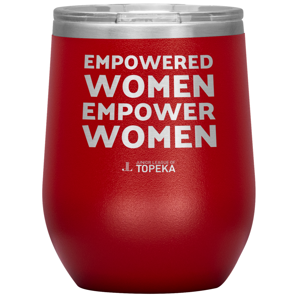 "JL Topeka ""Empowered Women"" Wine Tumbler"