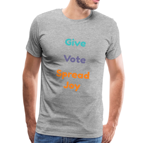 "Joyride Society ""Give, Vote, Spread Joy"" Unisex Premium T-Shirt - heather gray"