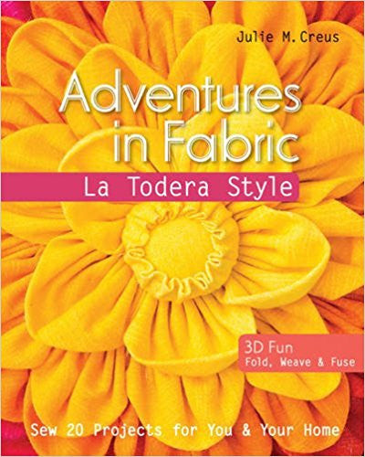 Adventures in Fabric Book