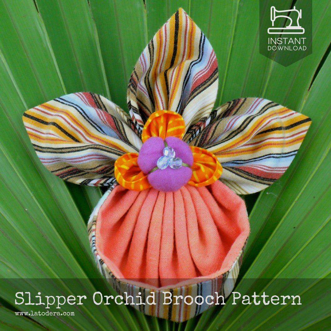 DIY Fabric Flower Slipper Orchid Brooch Tutorial - PDF Sewing Pattern - La Todera