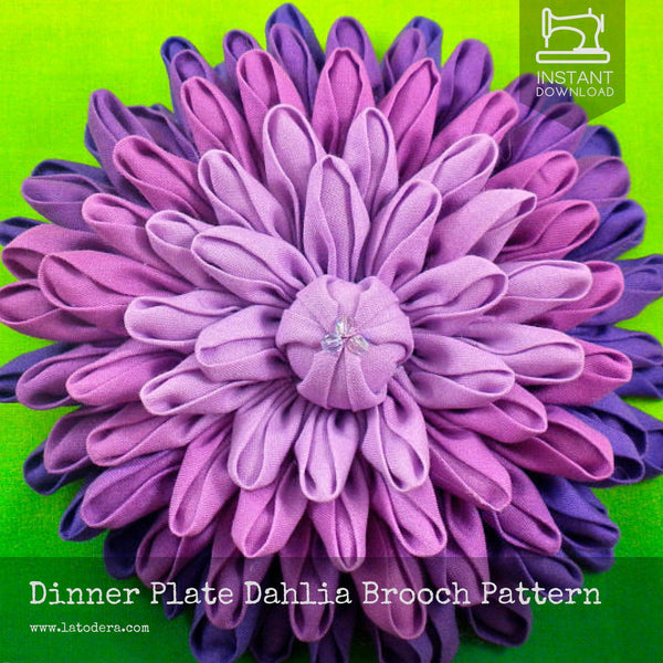 Dinner Plate Dahlia Brooch Pattern- Instant Download