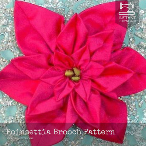 Poinsettia Fabric Flower Brooches Pattern- Instant Download - La Todera