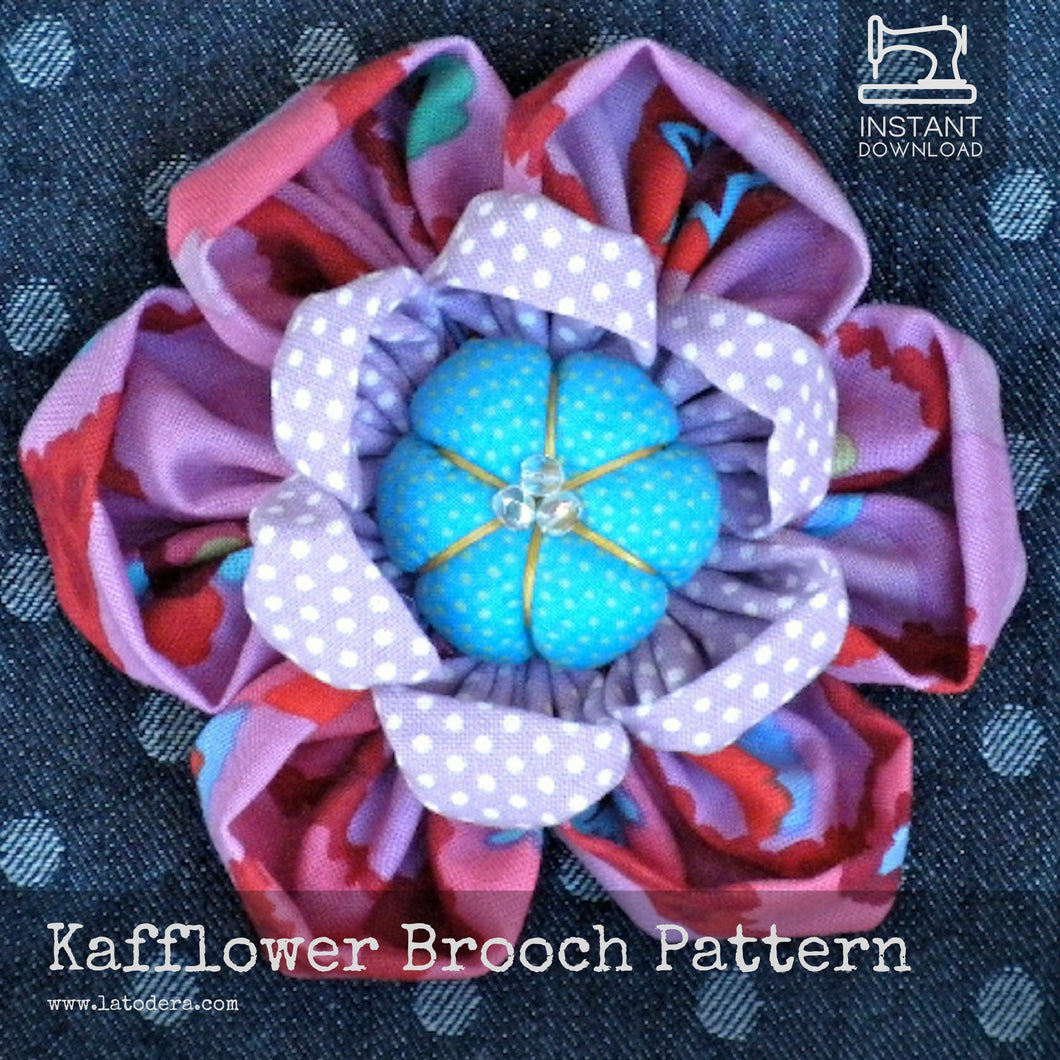 DIY Fabric Flower Kafflower Brooch Tutorial - PDF Sewing Pattern - La Todera