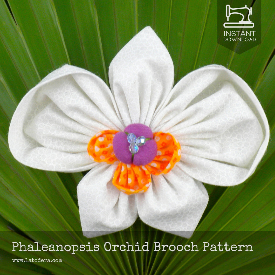 Phalaenopsis Orchid Fabric Flower Brooch Pattern- Instant Download - La Todera