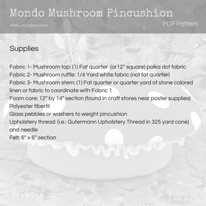 Mondo Mushroom Pincushion Pattern- Instant Download