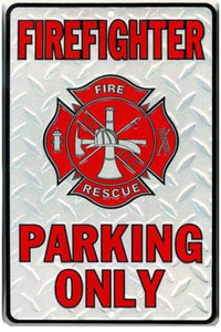 "Firefighter Parking Only Metal Novelty Parking Sign 8"" x 12"""