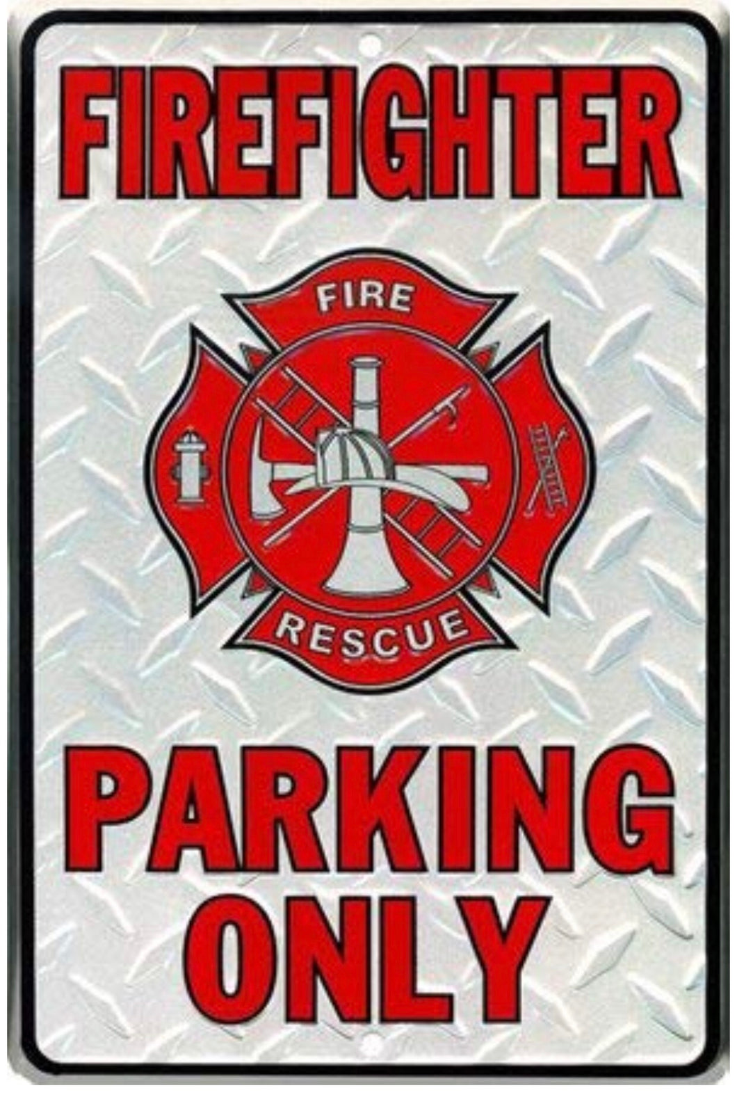 Firefighter Parking Only Metal Novelty Parking Sign 8