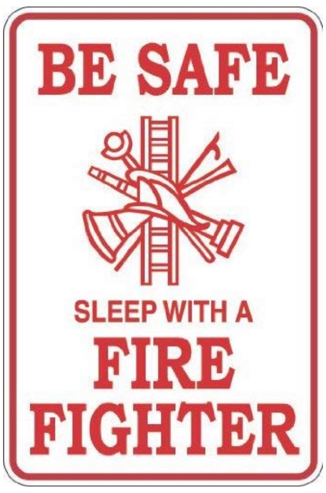 Be Safe Sleep With A Fire Fighter 8
