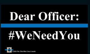We Need You Business Cards (Thin Blue Line Canada Edition)
