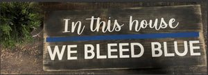 The Thin Blue Line Law Enforcement Sign