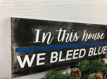 Load image into Gallery viewer, The Thin Blue Line Law Enforcement Sign