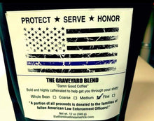 Load image into Gallery viewer, Thin Blue Line America Graveyard Blend Coffee